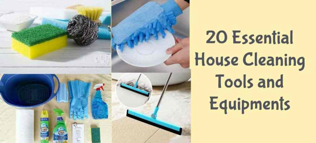 20 Essential House Cleaning Tools and Equipments