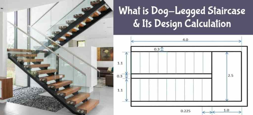 Dog-Legged Staircase and Its Design Calculation