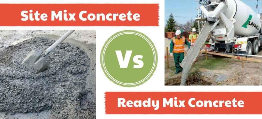 Difference Between Site Mix Concrete Vs Ready Mix Concrete