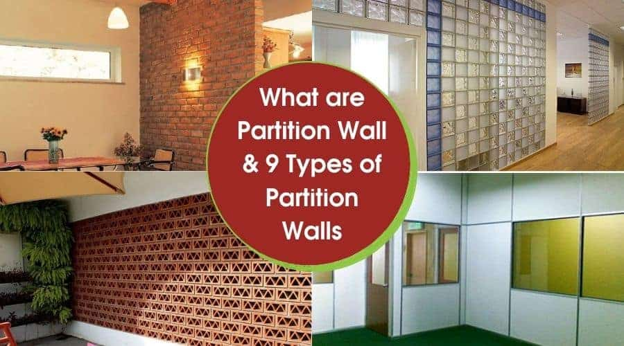 What are Partition Wall & 9 Types of Partition Walls