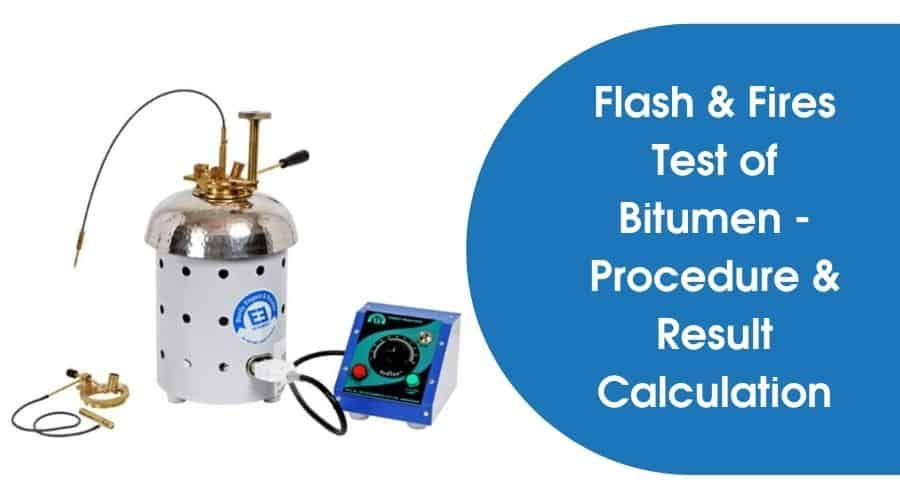 Flash and Fire Test of Bitumen