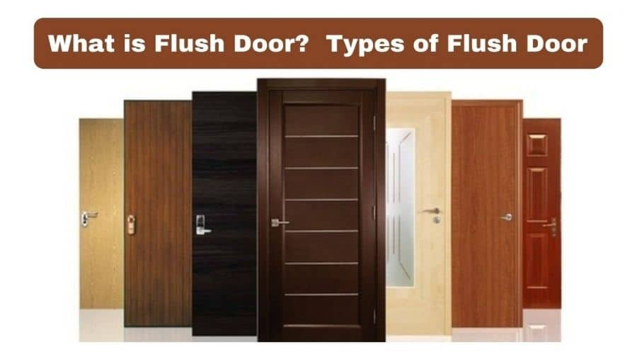 Flush Door Meaning and Types of Flush Door