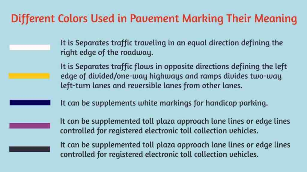 Different Colors Used in Pavement Markings Their Meaning