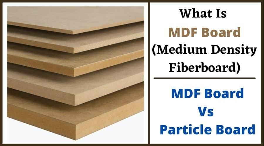 What Is MDF Board (Medium Density Fiberboard)