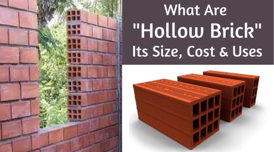 What Are Hollow Brick - Its Size, Cost & Uses In Construction