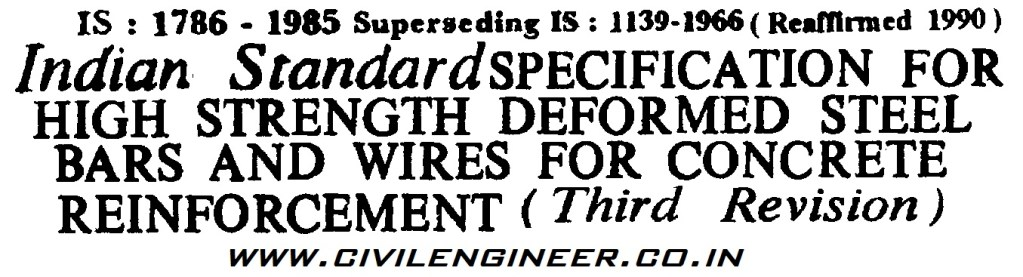 IS 1786 1985 Specificaton for High Strength deformed steel bars and wires for concrete reinforcement
