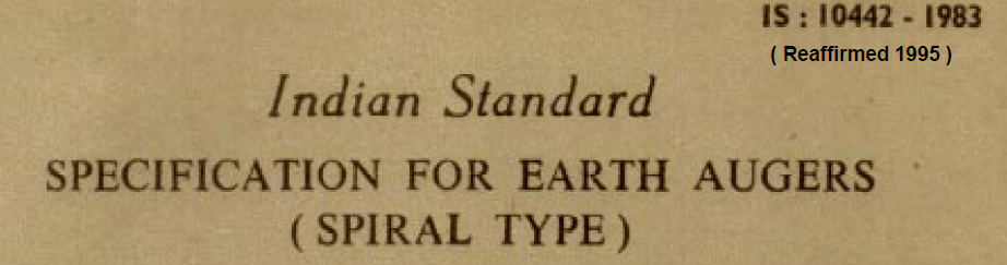 IS 10442 1983 INDIAN STANDARD SPECIFICATION FOR EARTH AUGERS SPIRAL TYPE