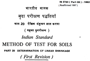 IS 2720 (PART 20)-1992 INDIAN STANDARD METHOD OF TEST FOR SOILS DETERMINATION OF LINEAR SHRINKAGE (FIRST REVISION).