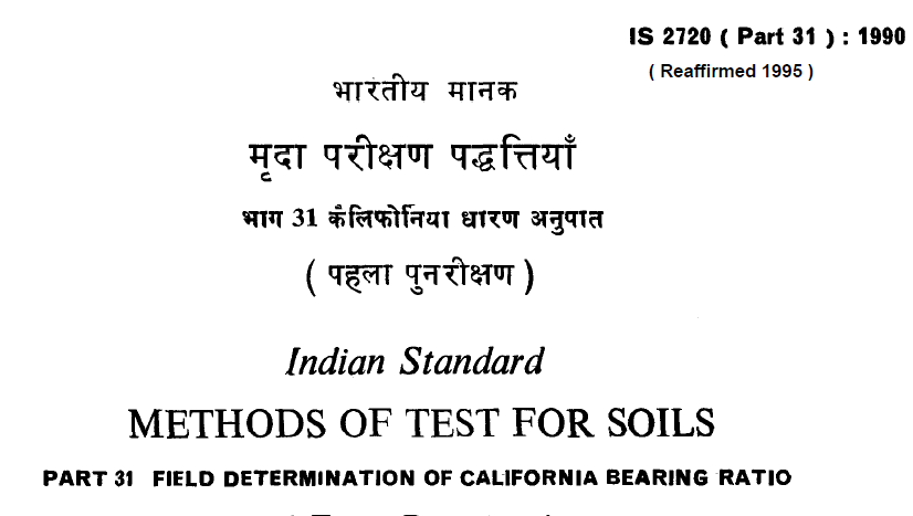IS-2720-(PART 31)-1990- INDIAN STANDARD METHODS OF TEST FOR SOILS FIELD DETERMINATION OF CALIFORNIA BEARING RATIO