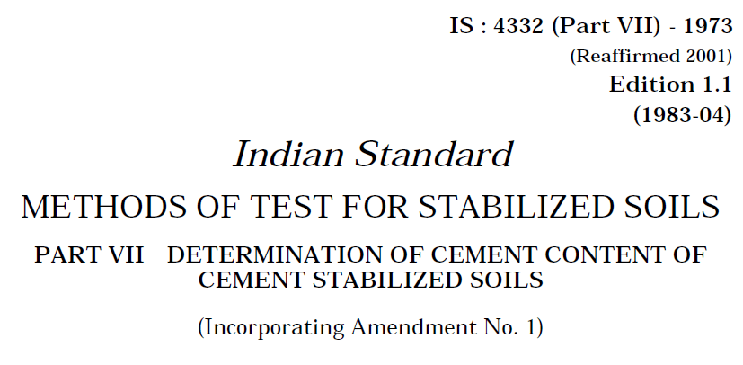 IS 4332 (PART 7)-1973 INDIAN STANDARD METHODS OF TEST FOR STABILIZED SOILS DETERMINATION OF CEMENT CONTENT OF CEMENT STABILIZED SOILS