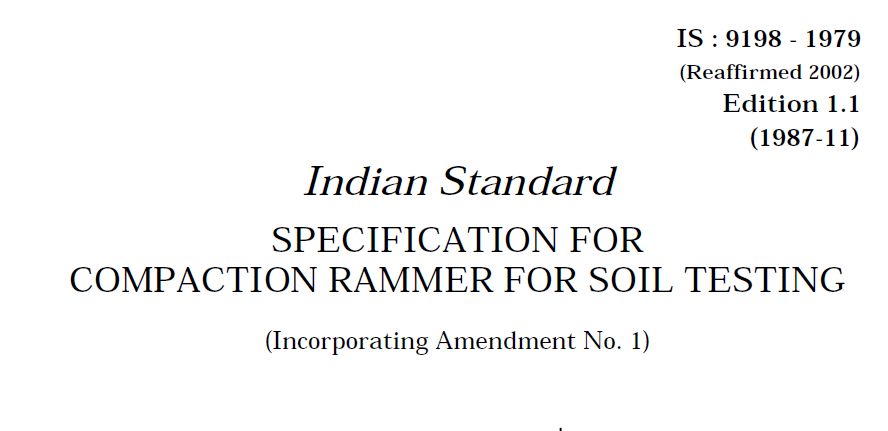 IS-9198-1979 INDIAN STANDARD SPECIFICATION FOR COMPACTION RAMMER FOR SOIL TESTING