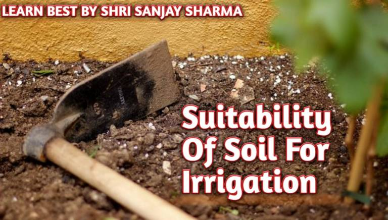Read more about the article Suitability Of Soil For Irrigation