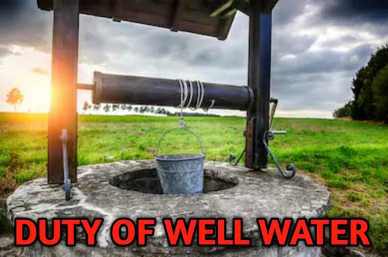 Read more about the article DUTY OF WELL WATER
