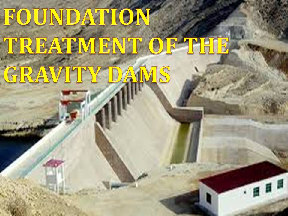 foundation treatment of gravity dam
