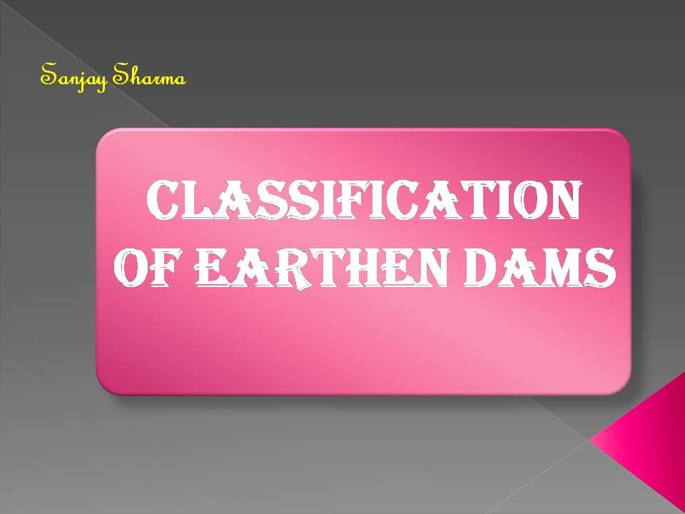 Classification of Earthen Dams