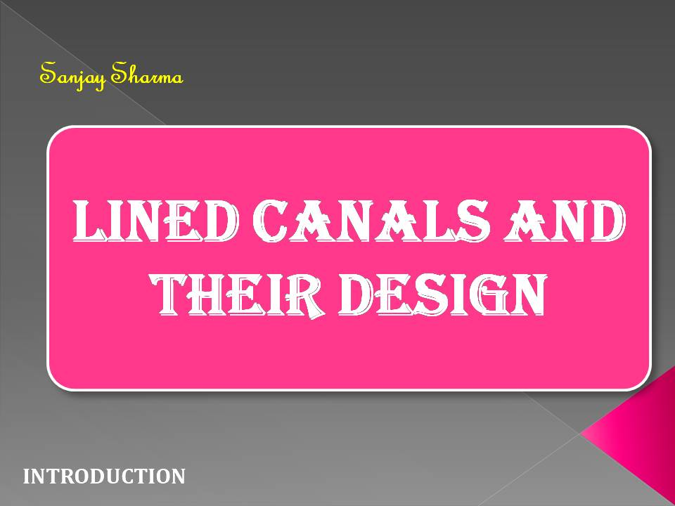 Lined Canals and Their Design