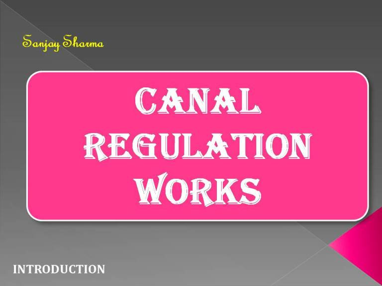 Read more about the article Canal Regulation Works