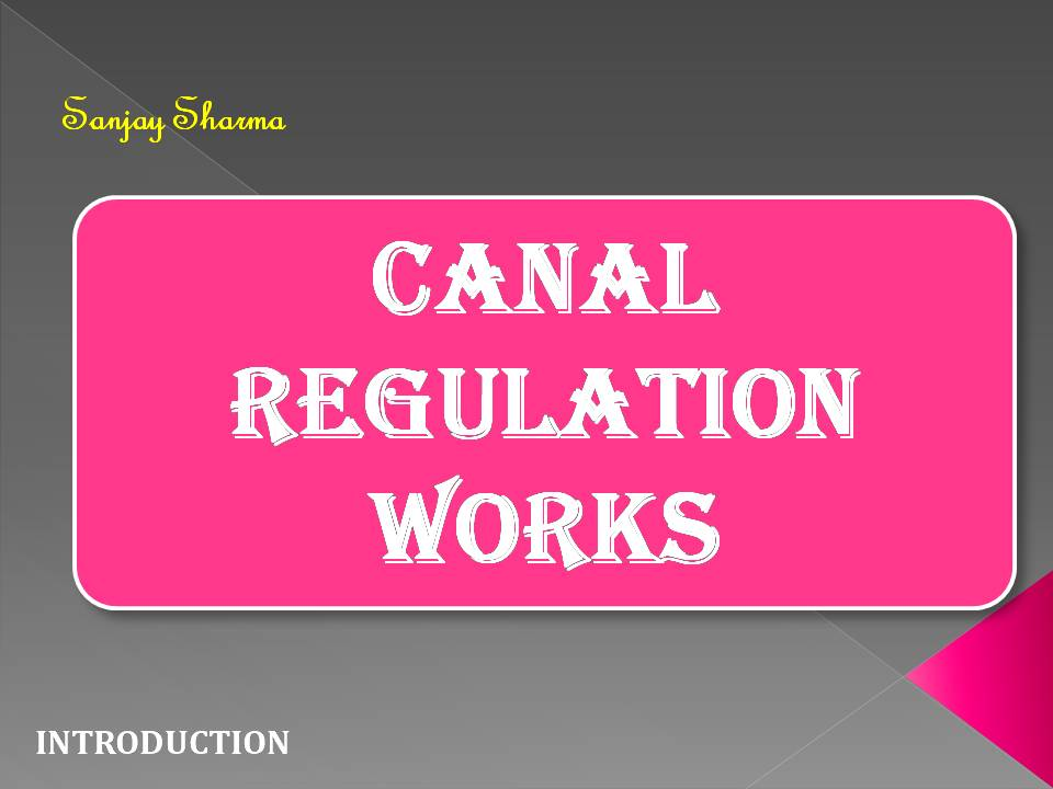 Canal Regulation Works