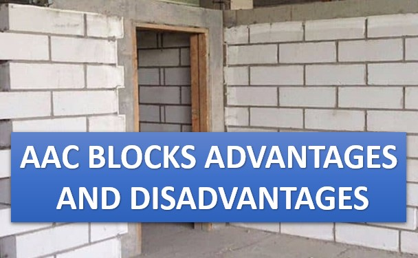 Advantages and Disadvantages of AAC blocks
