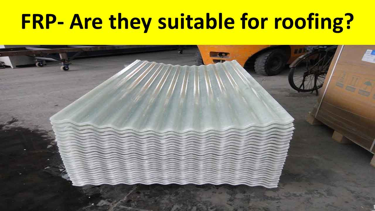Fiber roofing sheet for a home- FRP roofing sheets