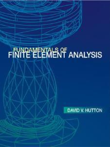 Fundamentals Of Finite Element Analysis - David V. Hutton