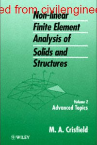 Non-linear Finite Element Analysis of Solids and Structures