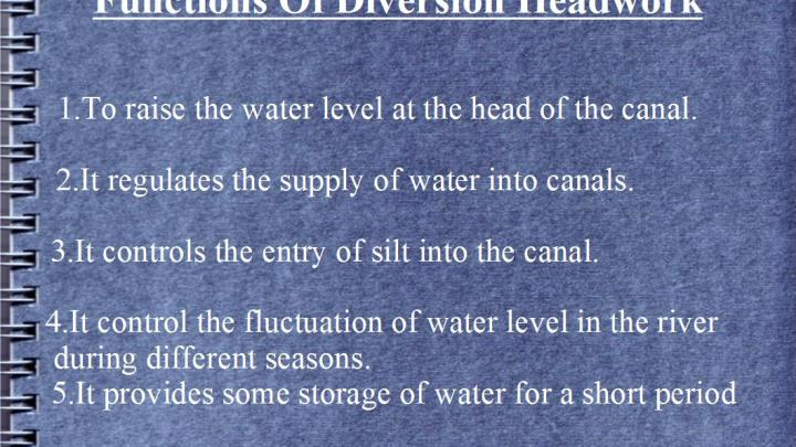 Functions Of Diversion Headwork