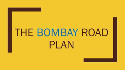 The Bombay Road Plan