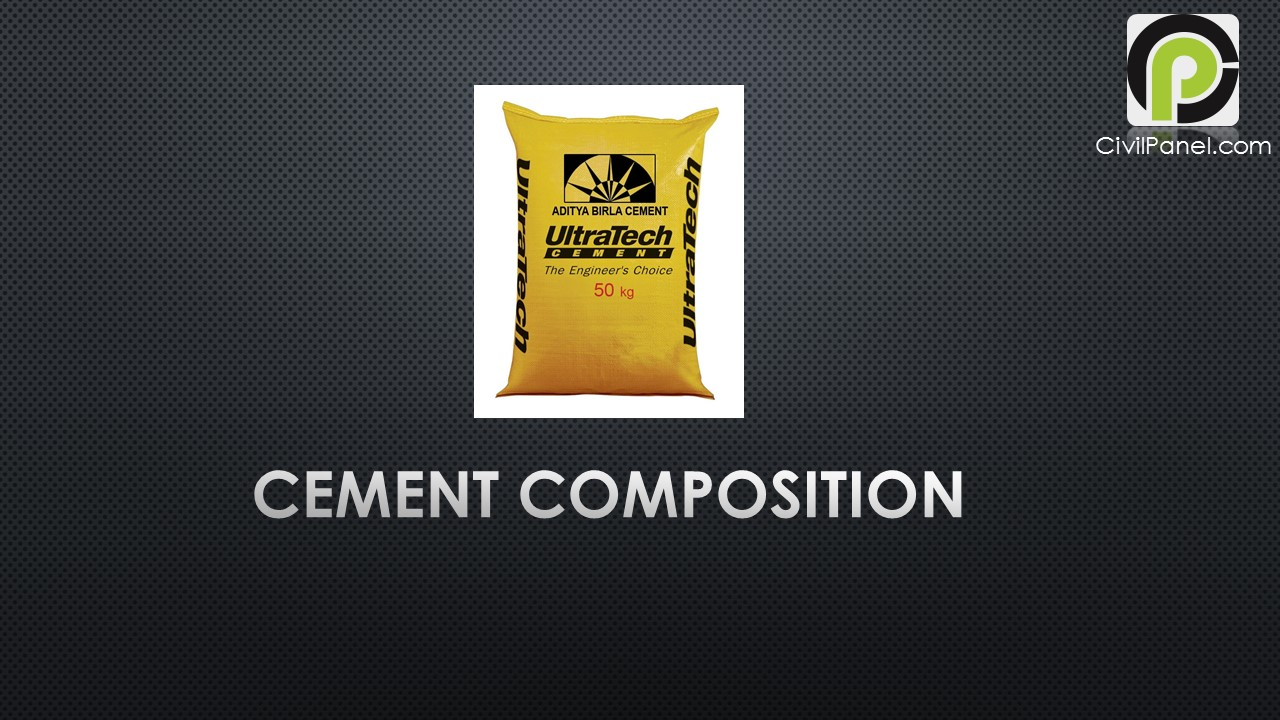 CEMENT COMPOSITION - Civil Engineering