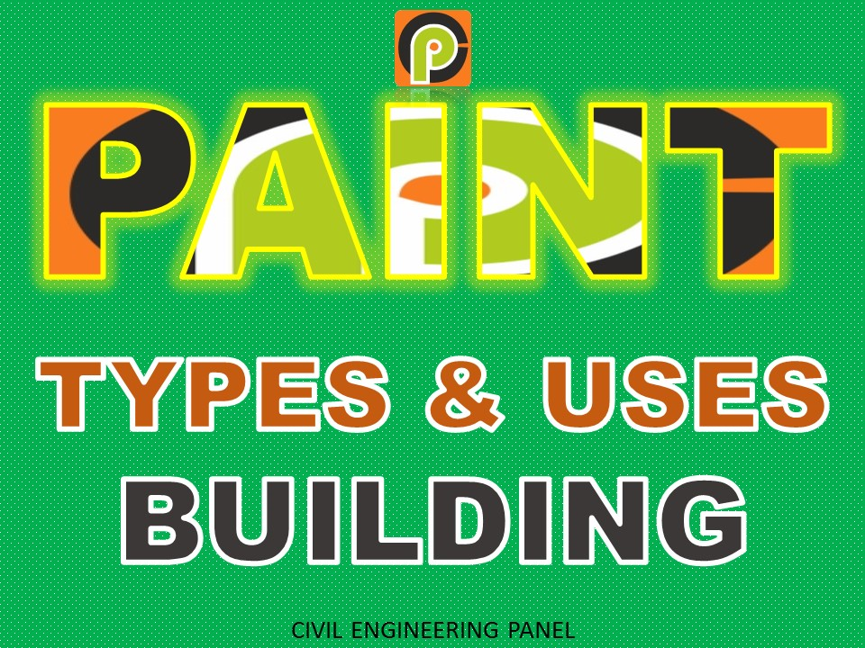 types of paints civil engineering panel