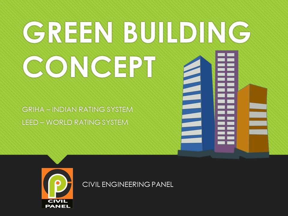 GREEN BUILDING Concept, Features and Benefits