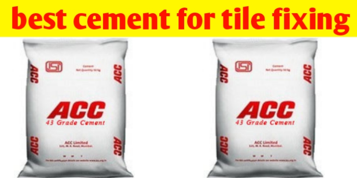 best cement for tile fixing opc or ppc