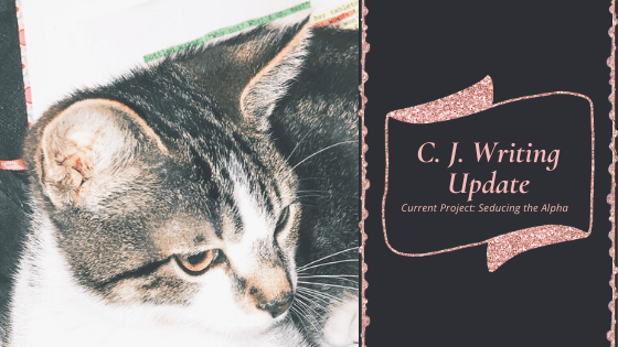 C. J. Writing Update – 10/25/2019