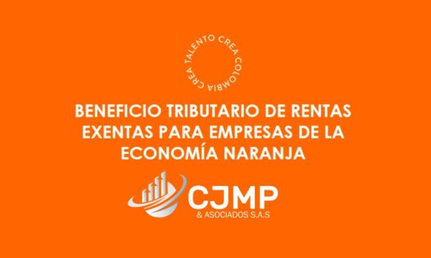Rentas exentas para empresas de economía naranja