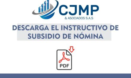 Descarga gratis: Instructivo de subsidio de Nómina