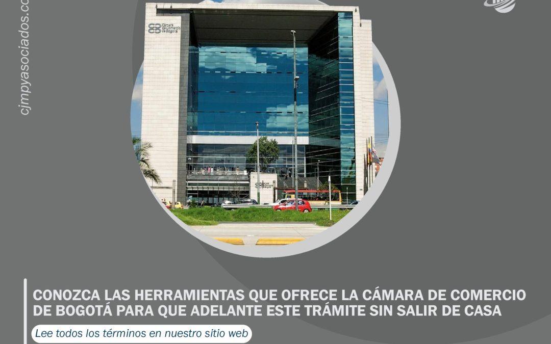 Conozca las herramientas que ofrece la Cámara de Comercio de Bogotá para que adelante este trámite sin salir de casa