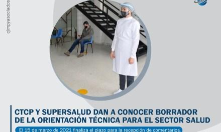 CTCP y Supersalud dan a conocer borrador de la Orientación Técnica para el Sector Salud