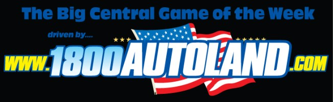 Big Central Game of the Week driven by Autoland
