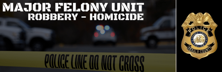 DeKalb County Police Major Felony Unit Robbery Homicide Gut feeling stories