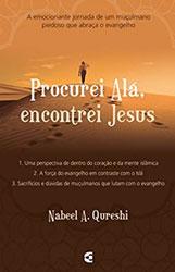 Procurei Alá, Encontrei Jesus