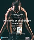 ANATOMIE ET PHYSIOLOGIE HUMAINES  (11e ?d.) –