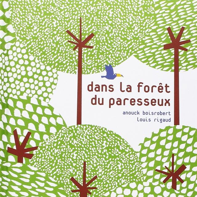 Couverture du livre Dans la forêt du paresseux