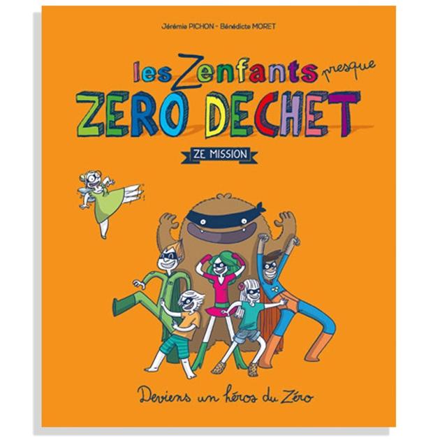 La couverture du livre les Zenfants zéro déchet