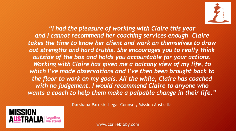 """Testimonial from Darshan Parekh about Claire Bibby: I had the pleasure of working with Claire this year and I cannot recommend her coaching services enough. Claire takes the time to know her client and work on themselves to draw out strengths and hard truths. She encourages you to really think outside of the box and holds you accountable for your actions. Working with Claire has given me a balcony view of my life, to which I've made observations and I've then been brought back to the floor to work on my goals. All the while, Claire has coached with no judgement. I would recommend Claire to anyone who wants a coach to help them make a palpable change in their life."""""""