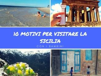 10 motivi per visitare la sicilia con i bambini