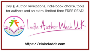 Indie author week day 5 blog pst by Claire Ladds author