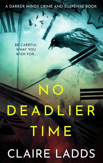 No Deadlier Time