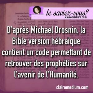 lesaviez-vous-Michael-Drosnin-bible-code-avenir-humanite