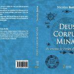 """Interview: Nicolas Bottin pour son livre """"Deus Corpus Minae, je creuse le corps de l'Univers"""""""