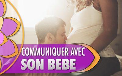 Communiquer avec l'âme de son bébé avant, pendant et après la grossesse